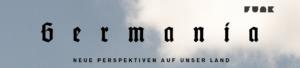 Germania neue Perspektiven auf unser Land Youtube Kanal Cover